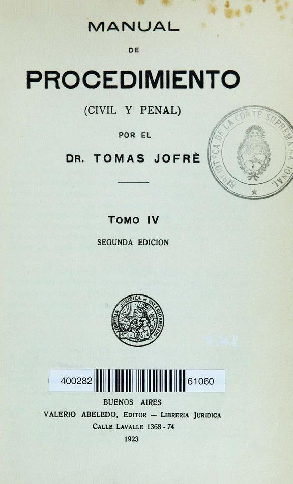 http://cluster0.www.bibliotecadigital.gob.ar/docs-f/biblioteca_digital/libros/jofre-tomas_manual-procedimiento_t04_1923/jofre-tomas_manual-procedimiento_t04_1923.jpg