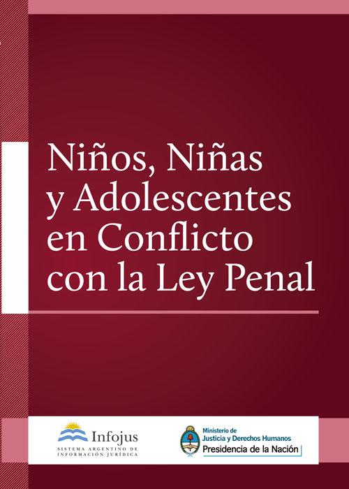 http://www.saij.gob.ar/docs-f/ediciones/libros/ninos_ninas_adolescentes_conflicto_ley_penal.pdf