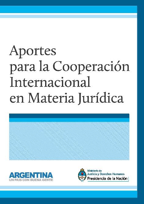 http://www.saij.gob.ar/docs-f/ediciones/libros/aportes_cooperacion_internacional.pdf