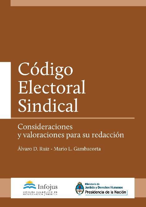 http://www.saij.gob.ar/docs-f/ediciones/libros/codigo_electoral_sindical.pdf