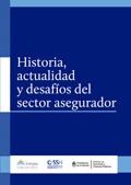 Historia_actualidad_desafios_sector_asegurador.jpg