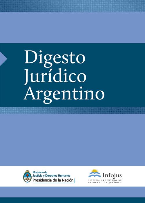 http://www.saij.gob.ar/docs-f/ediciones/libros/Digesto_juridico_argentino.pdf