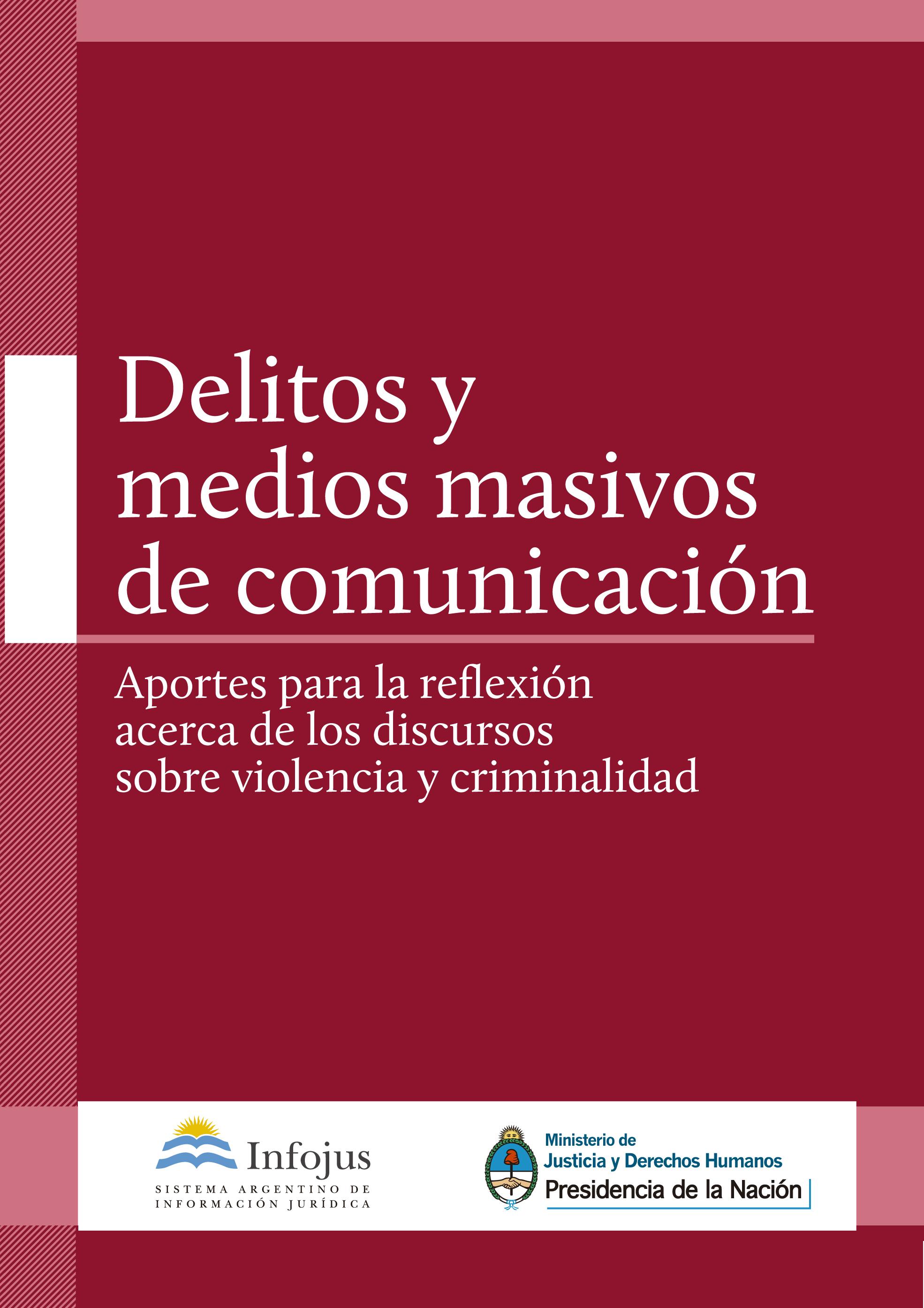 http://www.saij.gob.ar/docs-f/ediciones/libros/Delitos_medios_masivos_comunicacion.pdf