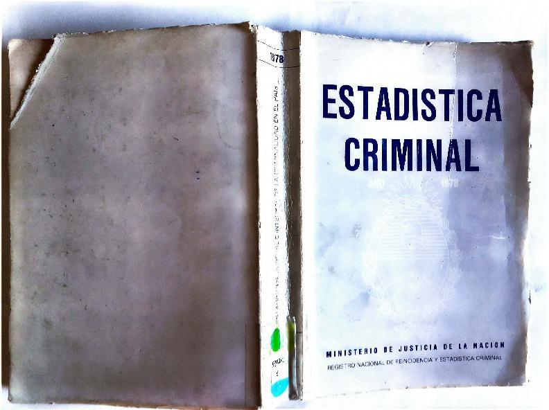 http://archivos-desarrollopolcrim.bibliotecadigital.gob.ar/EstadisticaCriminalNacional/registro-reincidencia_estadistica-criminal_1978.pdf