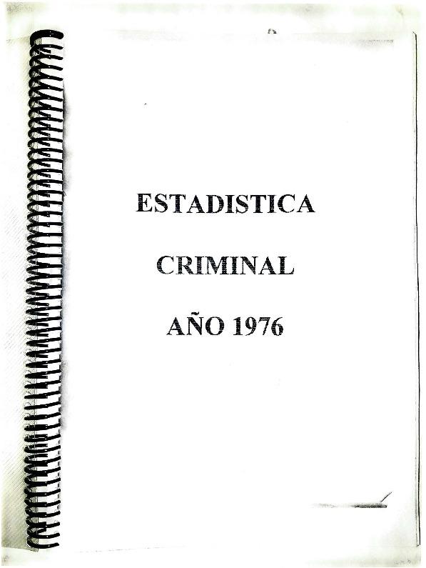 http://archivos-desarrollopolcrim.bibliotecadigital.gob.ar/EstadisticaCriminalNacional/registro-reincidencia_estadistica-criminal_1976.pdf