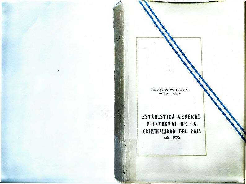 http://archivos-desarrollopolcrim.bibliotecadigital.gob.ar/EstadisticaCriminalNacional/registro-reincidencia_estadistica-criminal_1970.pdf