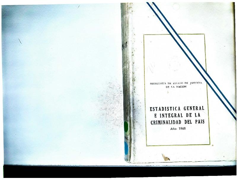 http://archivos-desarrollopolcrim.bibliotecadigital.gob.ar/EstadisticaCriminalNacional/registro-reincidencia_estadistica-criminal_1968.pdf