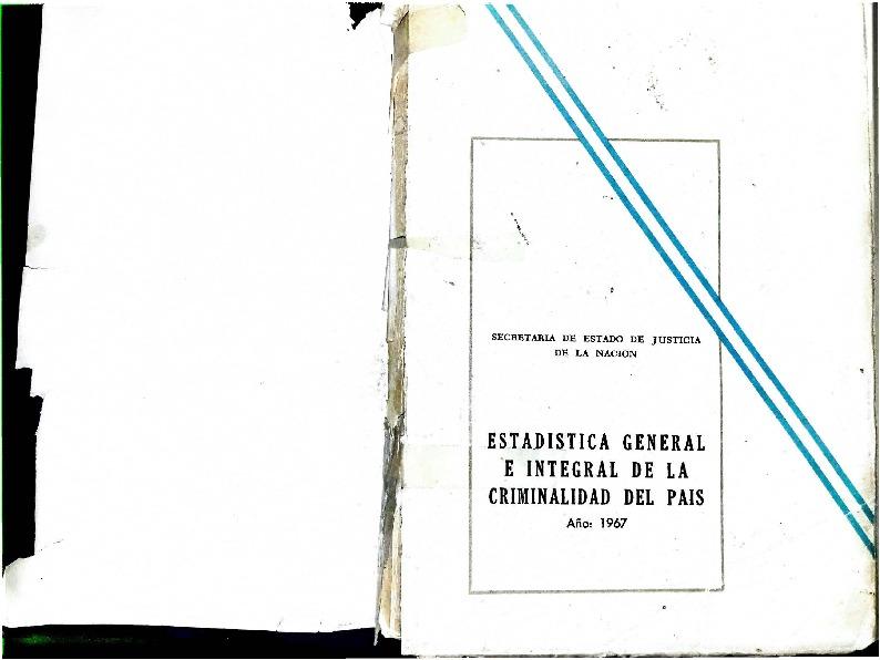 http://archivos-desarrollopolcrim.bibliotecadigital.gob.ar/EstadisticaCriminalNacional/registro-reincidencia_estadistica-criminal_1967.pdf