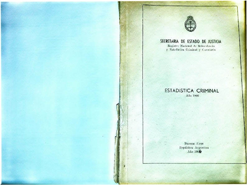 http://archivos-desarrollopolcrim.bibliotecadigital.gob.ar/EstadisticaCriminalNacional/registro-reincidencia_estadistica-criminal_1966.pdf