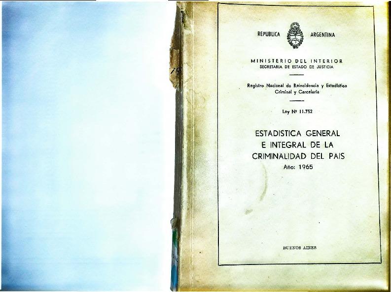 http://archivos-desarrollopolcrim.bibliotecadigital.gob.ar/EstadisticaCriminalNacional/registro-reincidencia_estadistica-criminal_1965.pdf