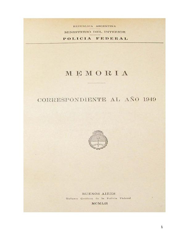 http://archivos-desarrollopolcrim.bibliotecadigital.gob.ar/EstadisticaCriminalCiudaddeBuenosAires/policia-federal_memoria-policial_1949.pdf