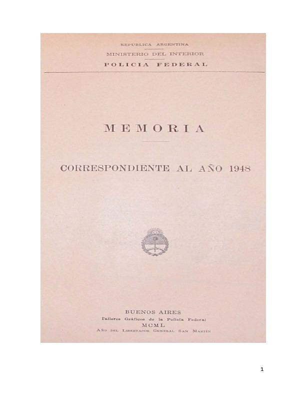 http://archivos-desarrollopolcrim.bibliotecadigital.gob.ar/EstadisticaCriminalCiudaddeBuenosAires/policia-federal_memoria-policial_1948.pdf