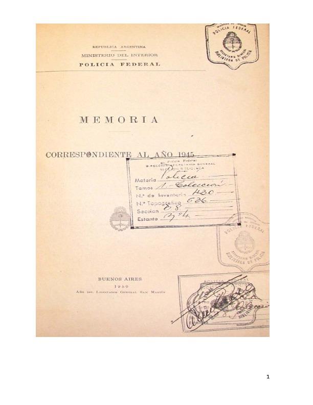 http://archivos-desarrollopolcrim.bibliotecadigital.gob.ar/EstadisticaCriminalCiudaddeBuenosAires/policia-federal_memoria-policial_1945.pdf