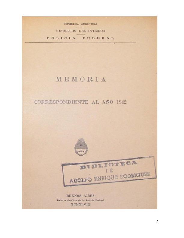http://archivos-desarrollopolcrim.bibliotecadigital.gob.ar/EstadisticaCriminalCiudaddeBuenosAires/policia-federal_memoria-policial_1942.pdf