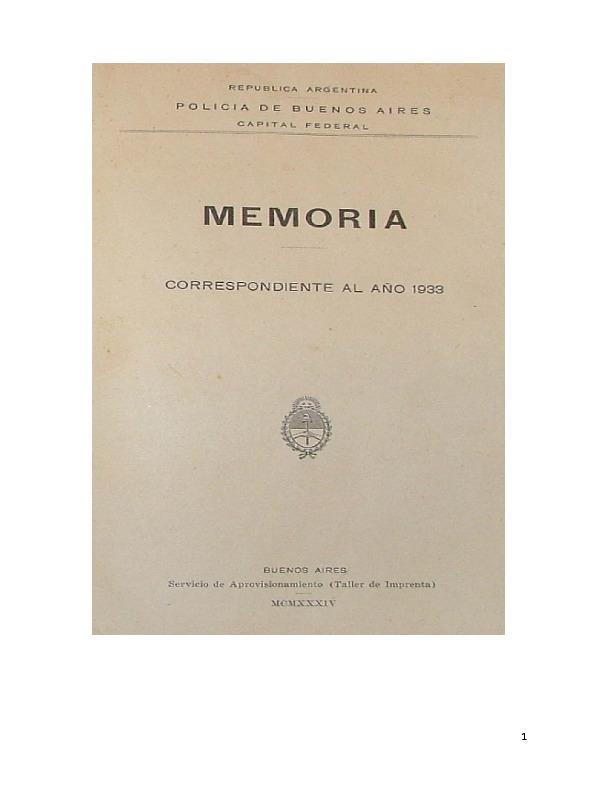 http://archivos-desarrollopolcrim.bibliotecadigital.gob.ar/EstadisticaCriminalCiudaddeBuenosAires/policia-federal_memoria-policial_1933.pdf