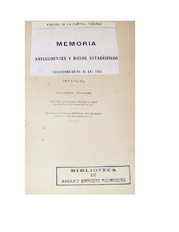 http://archivos-desarrollopolcrim.bibliotecadigital.gob.ar/EstadisticaCriminalCiudaddeBuenosAires/policia-federal_memoria-policial_1925.pdf