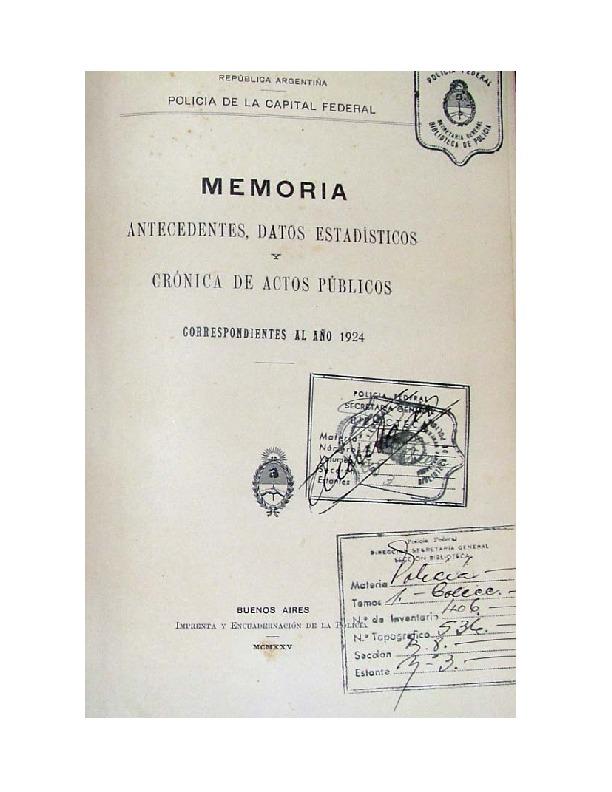 http://archivos-desarrollopolcrim.bibliotecadigital.gob.ar/EstadisticaCriminalCiudaddeBuenosAires/policia-federal_memoria-policial_1924.pdf