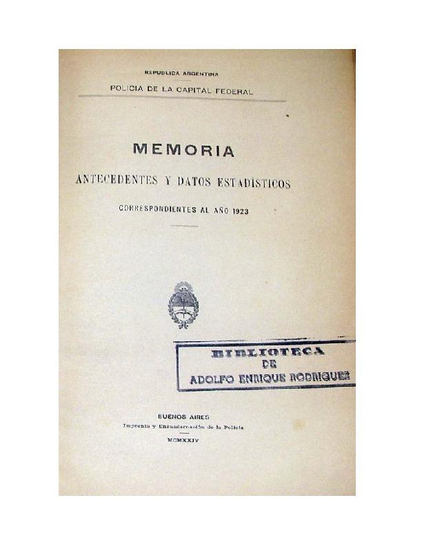 http://archivos-desarrollopolcrim.bibliotecadigital.gob.ar/EstadisticaCriminalCiudaddeBuenosAires/policia-federal_memoria-policial_1923.pdf