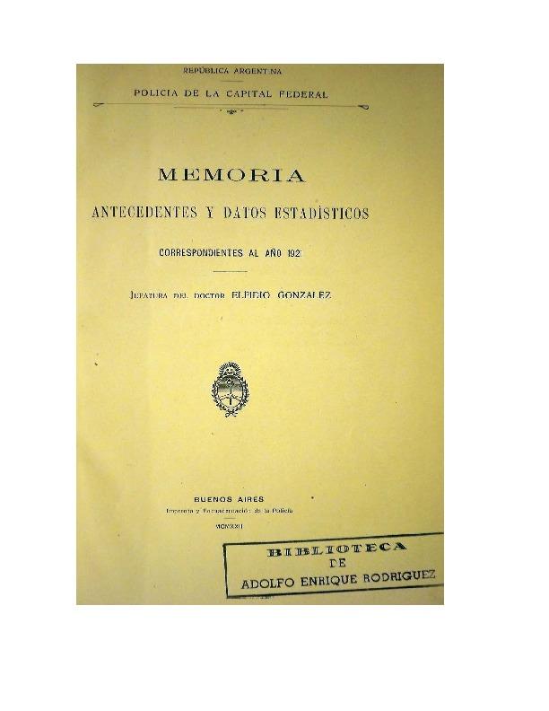 http://archivos-desarrollopolcrim.bibliotecadigital.gob.ar/EstadisticaCriminalCiudaddeBuenosAires/policia-federal_memoria-policial_1921.pdf