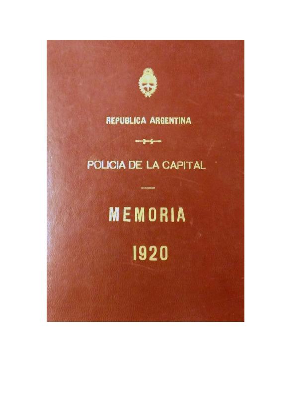http://archivos-desarrollopolcrim.bibliotecadigital.gob.ar/EstadisticaCriminalCiudaddeBuenosAires/policia-federal_memoria-policial_1920.pdf