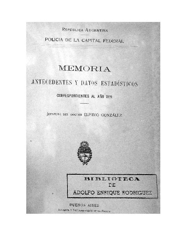 http://archivos-desarrollopolcrim.bibliotecadigital.gob.ar/EstadisticaCriminalCiudaddeBuenosAires/policia-federal_memoria-policial_1919.pdf