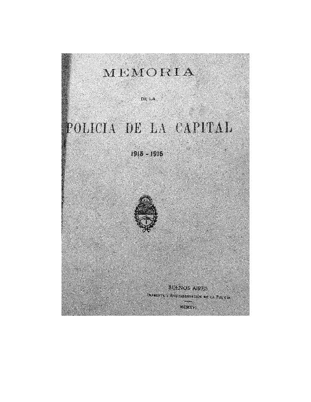 http://archivos-desarrollopolcrim.bibliotecadigital.gob.ar/EstadisticaCriminalCiudaddeBuenosAires/policia-federal_memoria-policial_1915-1916.pdf