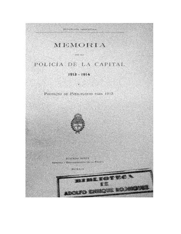 http://archivos-desarrollopolcrim.bibliotecadigital.gob.ar/EstadisticaCriminalCiudaddeBuenosAires/policia-federal_memoria-policial_1913-1914.pdf