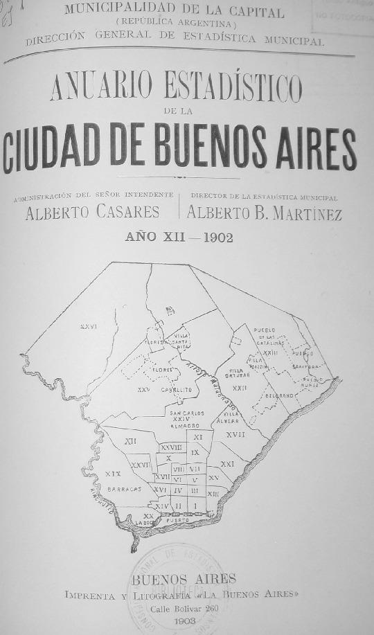 http://archivos-desarrollopolcrim.bibliotecadigital.gob.ar/EstadisticaCriminalCiudaddeBuenosAires/municipalidad-buenos-aires_anuario-estadistico_1902.pdf