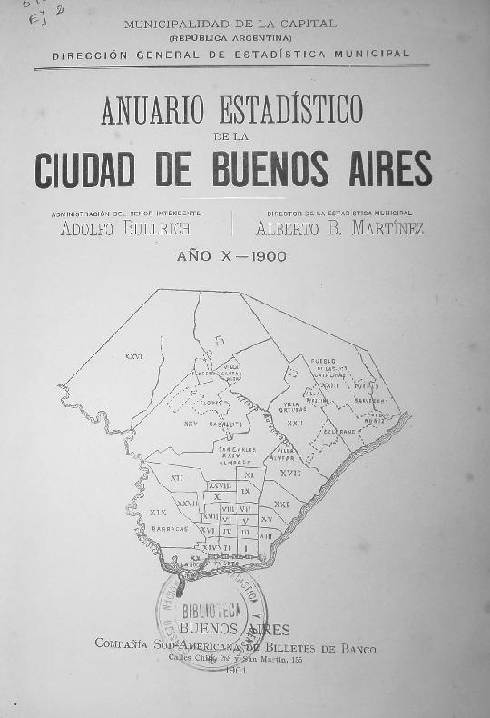 http://archivos-desarrollopolcrim.bibliotecadigital.gob.ar/EstadisticaCriminalCiudaddeBuenosAires/municipalidad-buenos-aires_anuario-estadistico_1900.pdf