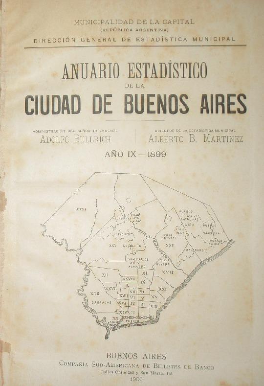http://archivos-desarrollopolcrim.bibliotecadigital.gob.ar/EstadisticaCriminalCiudaddeBuenosAires/municipalidad-buenos-aires_anuario-estadistico_1899.pdf