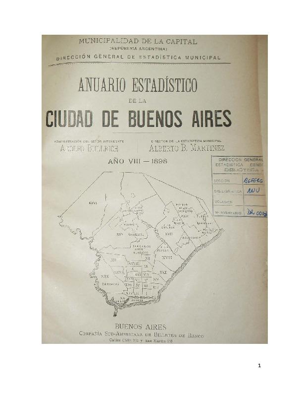 http://archivos-desarrollopolcrim.bibliotecadigital.gob.ar/EstadisticaCriminalCiudaddeBuenosAires/municipalidad-buenos-aires_anuario-estadistico_1898.pdf