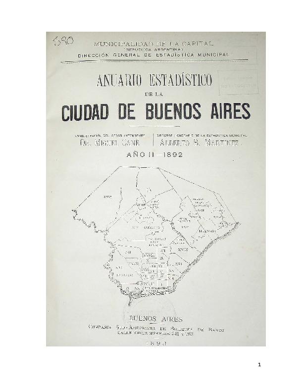 http://archivos-desarrollopolcrim.bibliotecadigital.gob.ar/EstadisticaCriminalCiudaddeBuenosAires/municipalidad-buenos-aires_anuario-estadistico_1892.pdf