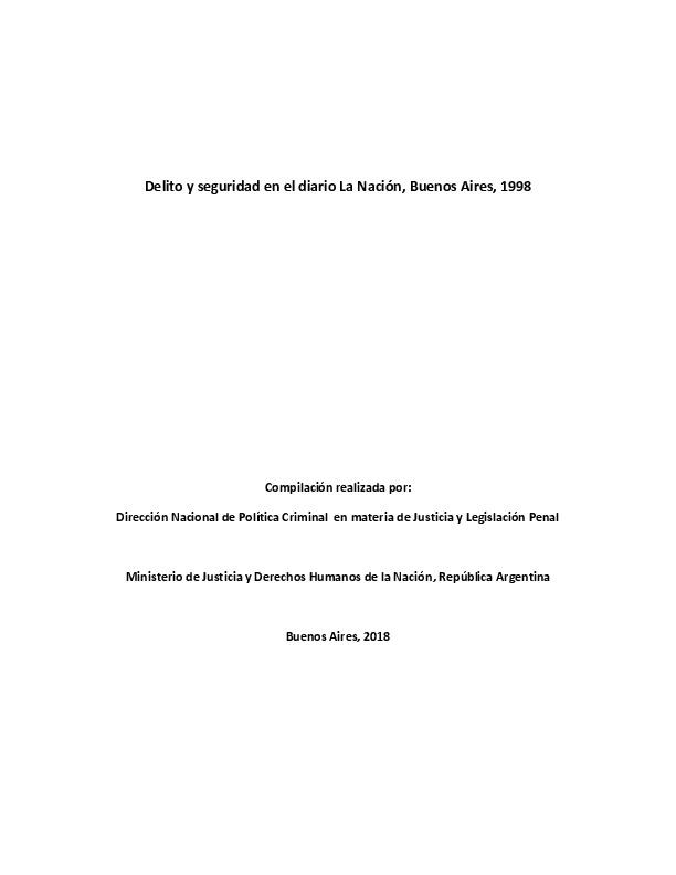 http://archivos-desarrollopolcrim.bibliotecadigital.gob.ar/ArchivoPeriodistico/delito-seguridad_diario-la-nacion_1998.pdf