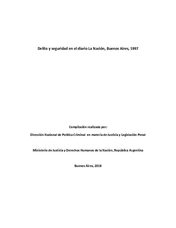 http://archivos-desarrollopolcrim.bibliotecadigital.gob.ar/ArchivoPeriodistico/delito-seguridad_diario-la-nacion_1997.pdf