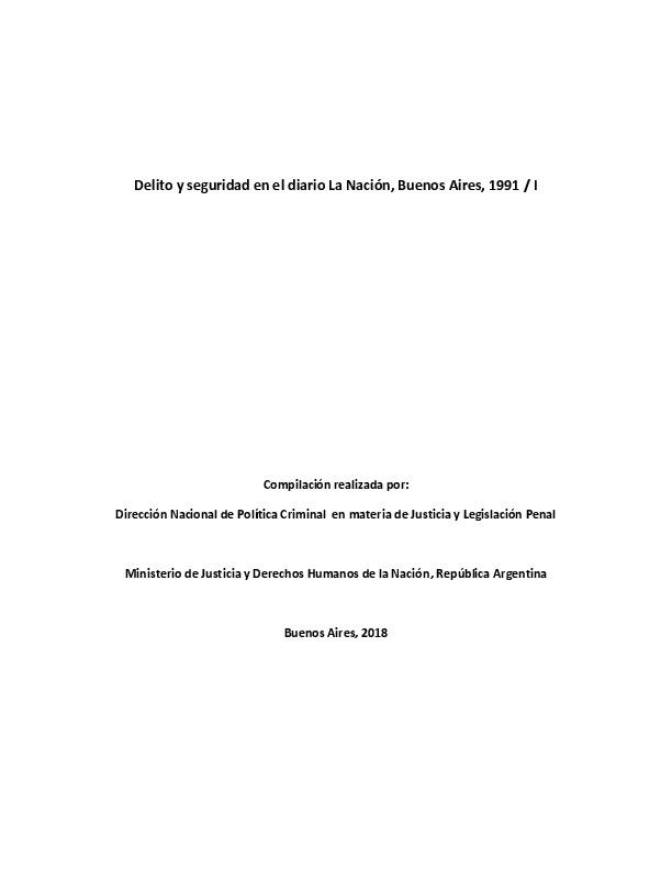 http://archivos-desarrollopolcrim.bibliotecadigital.gob.ar/ArchivoPeriodistico/delito-seguridad_diario-la-nacion_1991_I.pdf