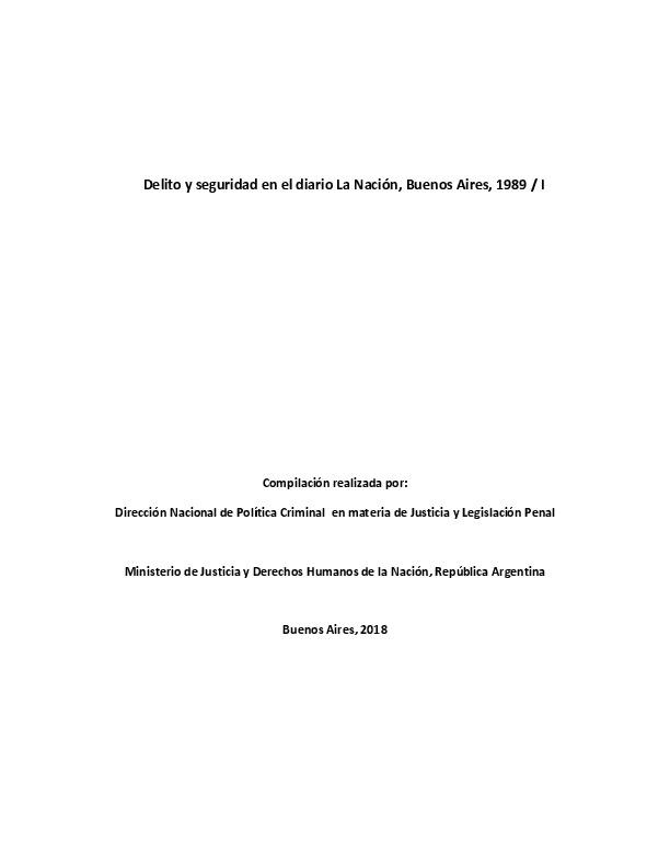http://archivos-desarrollopolcrim.bibliotecadigital.gob.ar/ArchivoPeriodistico/delito-seguridad_diario-la-nacion_1989_I.pdf