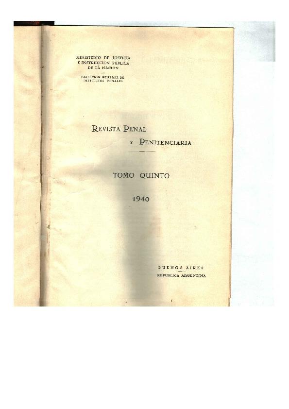 http://archivos-desarrollopolcrim.bibliotecadigital.gob.ar/ArchivoPenitenciario/revista-penal-penitenciaria_n15_1940.pdf