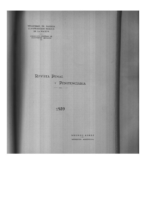 http://archivos-desarrollopolcrim.bibliotecadigital.gob.ar/ArchivoPenitenciario/revista-penal-penitenciaria_n13_1939.pdf