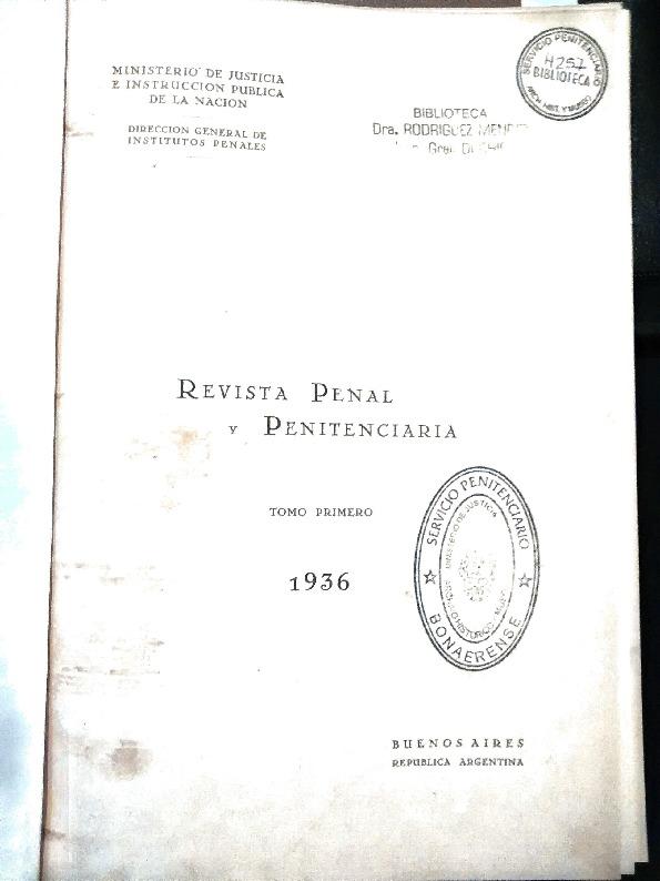http://archivos-desarrollopolcrim.bibliotecadigital.gob.ar/ArchivoPenitenciario/revista-penal-penitenciaria_n2_1936.pdf