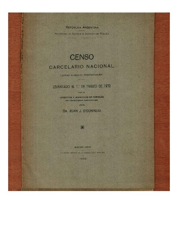http://archivos-desarrollopolcrim.bibliotecadigital.gob.ar/ArchivoPenitenciario/censo-penitenciario_1932.pdf