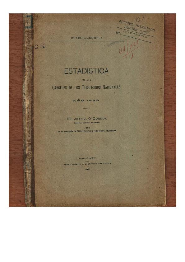 http://archivos-desarrollopolcrim.bibliotecadigital.gob.ar/ArchivoPenitenciario/estadistica-carceles-territorios-nacionales_1929.pdf
