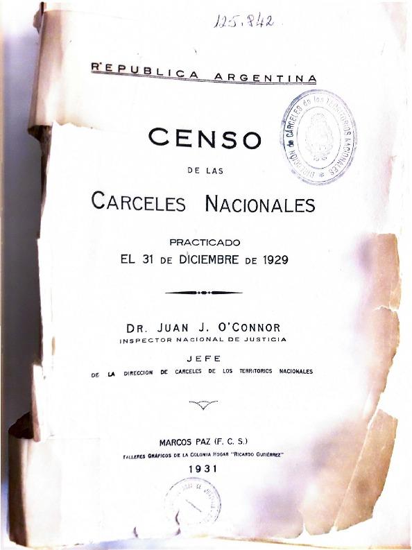 http://archivos-desarrollopolcrim.bibliotecadigital.gob.ar/ArchivoPenitenciario/censo-penitenciario_1929.pdf