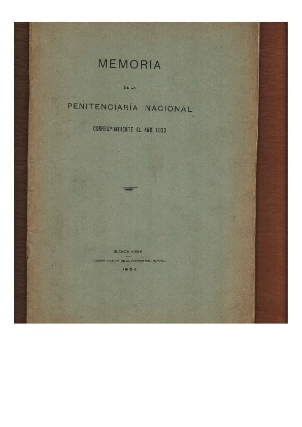http://archivos-desarrollopolcrim.bibliotecadigital.gob.ar/ArchivoPenitenciario/memoria-penitenciaria-nacional_1933.pdf