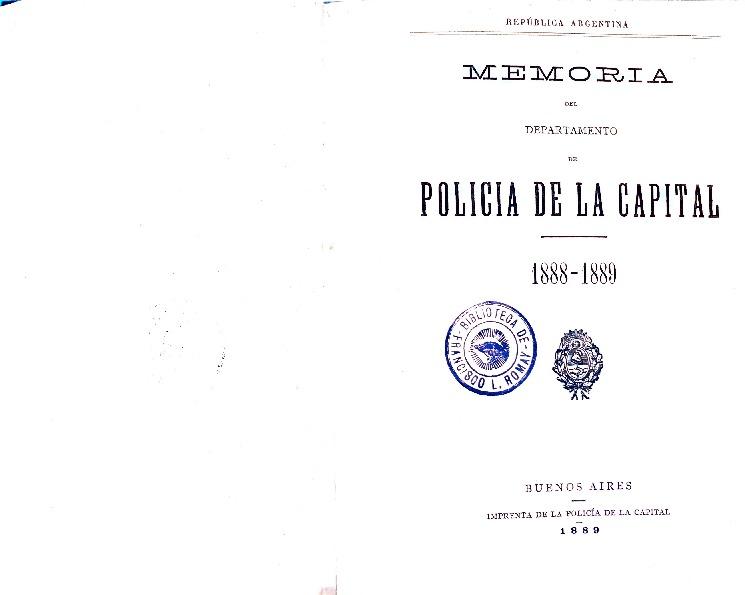 http://archivos-desarrollopolcrim.bibliotecadigital.gob.ar/MemoriasPoliciales/memoria-policial_1889.pdf