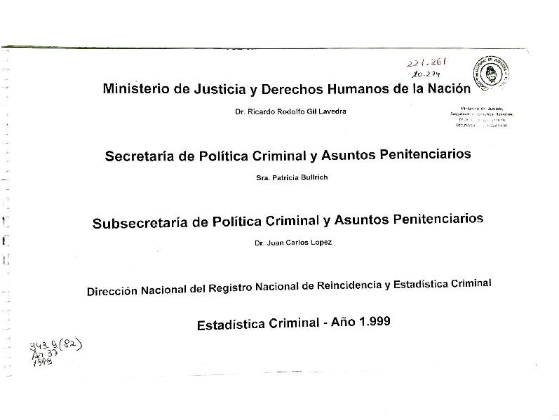 http://archivos-desarrollopolcrim.bibliotecadigital.gob.ar/EstadisticaCriminalNacional2/registro-reincidencia_estadistica-criminal-1999_2000.pdf