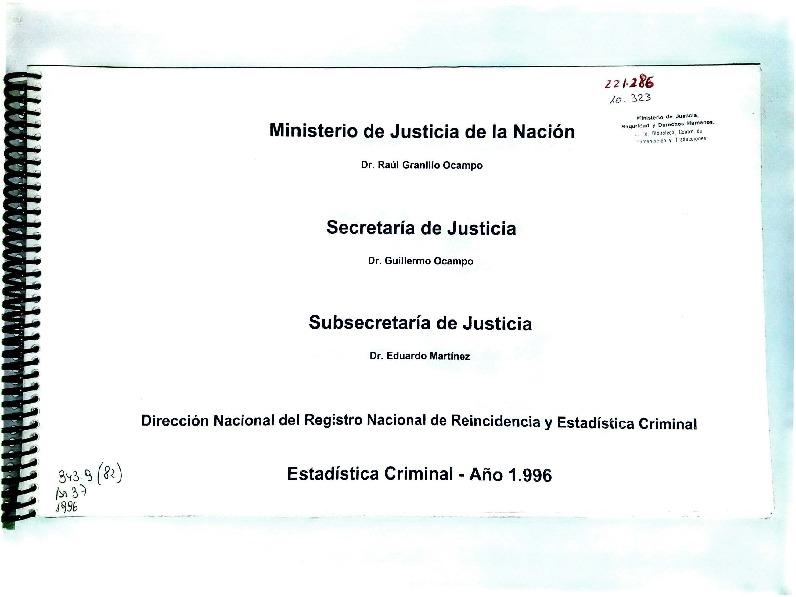 http://archivos-desarrollopolcrim.bibliotecadigital.gob.ar/EstadisticaCriminalNacional2/registro-reincidencia_estadistica-criminal-1996_1999.pdf