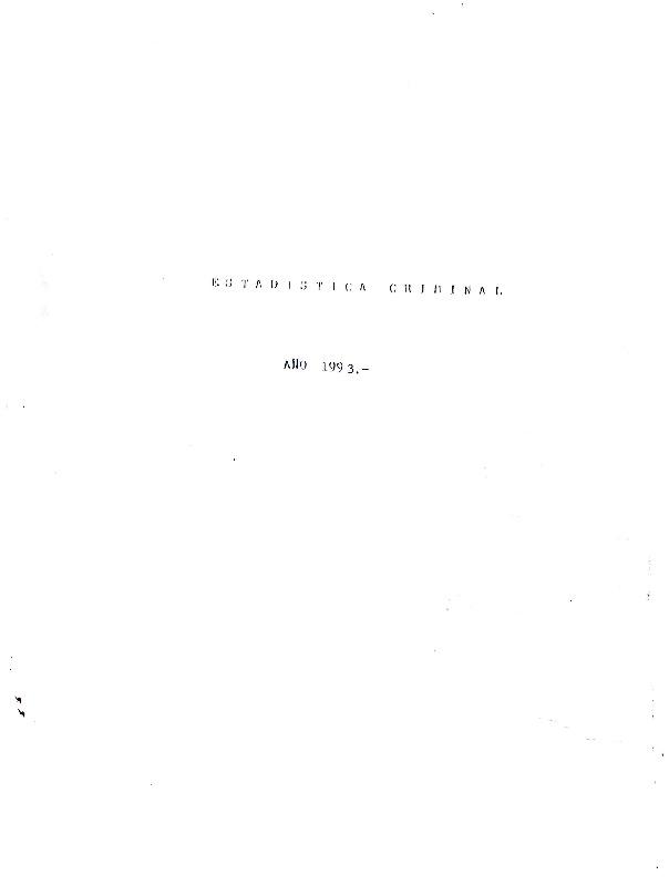 http://archivos-desarrollopolcrim.bibliotecadigital.gob.ar/EstadisticaCriminalNacional2/registro-reincidencia_estadistica-criminal-1993.pdf