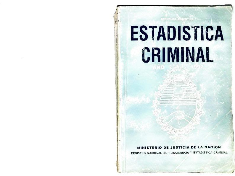 http://archivos-desarrollopolcrim.bibliotecadigital.gob.ar/EstadisticaCriminalNacional2/registro-reincidencia_estadistica-criminal-1992_1994.pdf
