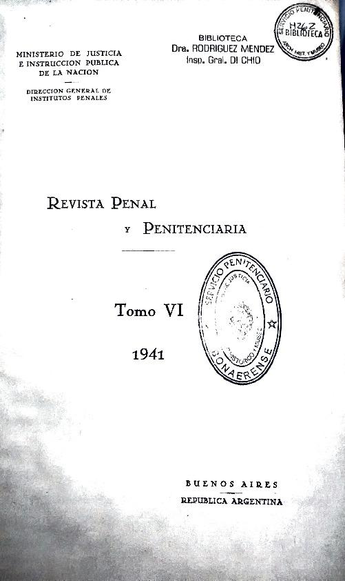 http://archivos-desarrollopolcrim.bibliotecadigital.gob.ar/ArchivoPenitenciario2/revista-penal-penitenciaria_a06_n19_1941.pdf
