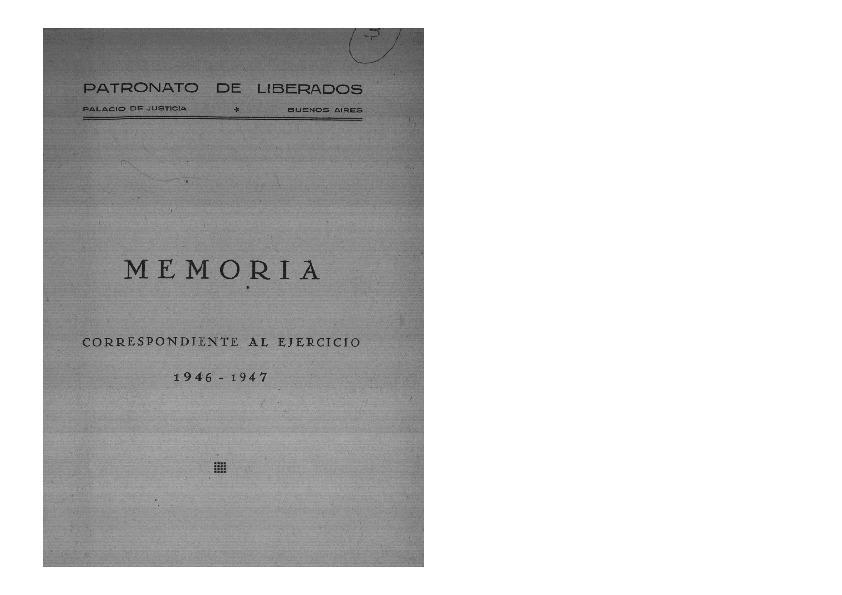 http://archivos-desarrollopolcrim.bibliotecadigital.gob.ar/ArchivoPenitenciario2/patronato-liberados_memoria-1946-1947.pdf
